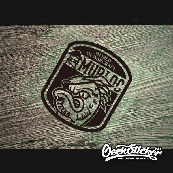 Warcraft Sticker Murloc killer Badge