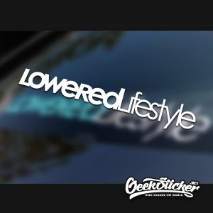 Loweredlifestyle Car Window Windshield Decal Sticker