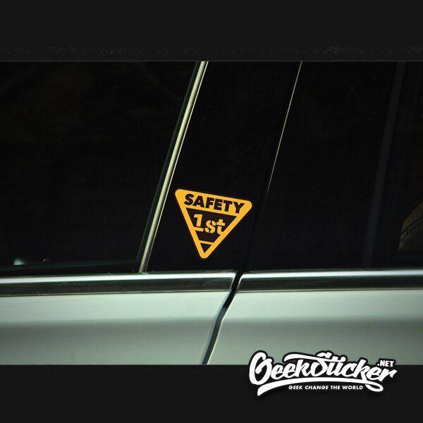 Safety first Sticker