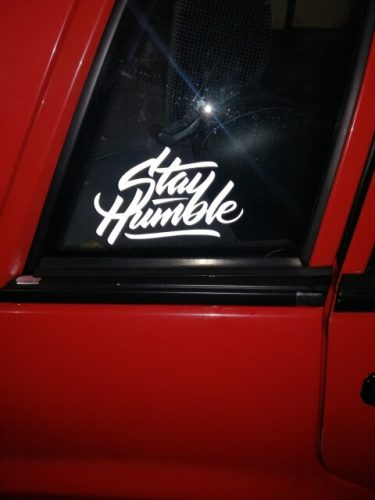 Stay humble waterproof decal reflective stickers cool modified accessories for Mazda Toyota Honda BMW Audi car model car styling photo review