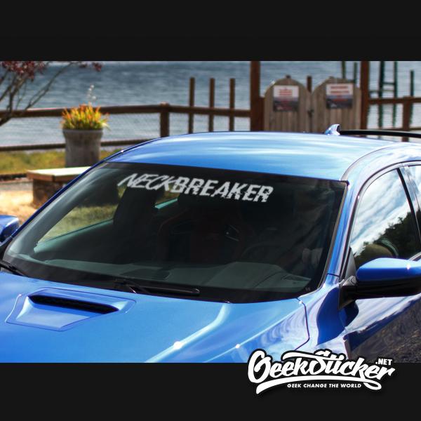 Neck Breaker Windshield Decal Sticker